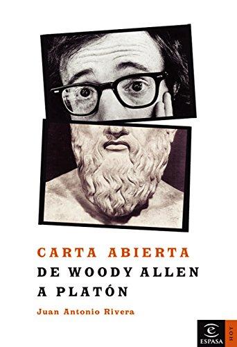 Carta abierta de Woody Allen a Platón (ESPASA HOY)