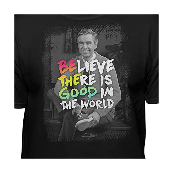 Teelocity Mister Rogers Be The Good Graphic T-Shirt