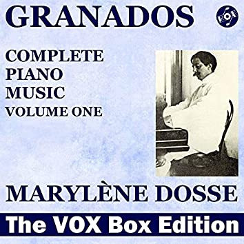 Granados: Complete Piano Music, Vol. 1