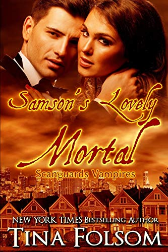 Buchseite und Rezensionen zu 'Samson's Lovely Mortal (Scanguards Vampires #1)' von Tina Folsom