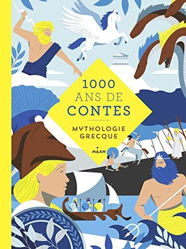 Mille ans de contes mythologie grecque