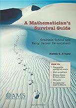 Best a mathematician's survival guide Reviews