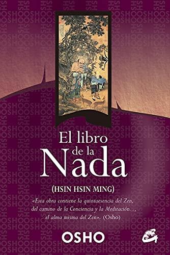 El libro de la nada: Hsin Hsin Ming (Perenne) (Spanish Edition)