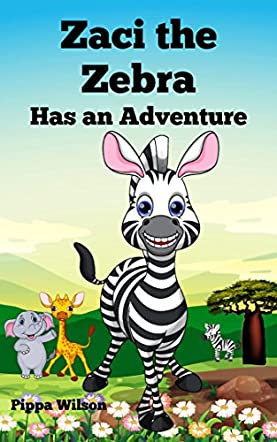 Zaci the Zebra Has an Adventure
