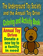 The Underground Toy Society and the Annual Toy Drive Coloring and Activity Book