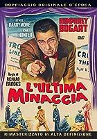 L'Ultima Minaccia [Italian Edition]