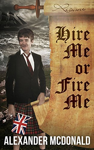 Book: Hire Me or Fire Me (Trilogy of Truth Book 1) by Alexander McDonald