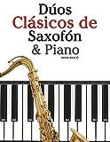 Dúos Clásicos de Saxofón & Piano: Piezas fáciles de Brahms, Vivaldi, Wagner y otros compositores