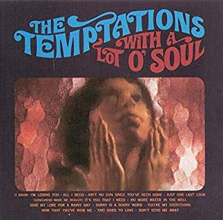 The Temptations With A Lot O' Soul 1967