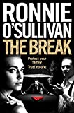 The Break (Soho Nights, Band 3) - Ronnie O'Sullivan
