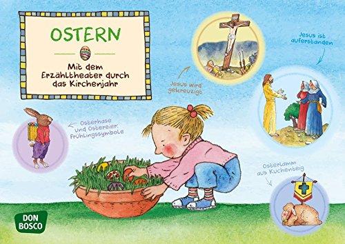 Ostern. Kamishibai Bildkartenset. Entdecken. Erzählen. Begreifen: Das Kirchenjahr. (Mit dem Erzähltheater durch das Kirchenjahr)