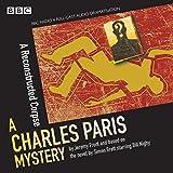 Charles Paris: A Reconstructed Corpse: A BBC Radio 4 full-cast dramatisation (BBC Radio Crimes)