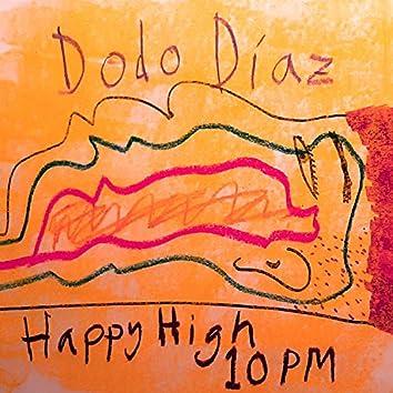 Happy High 10PM