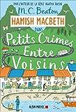 Hamish Macbeth 9 - Petits crimes entre voisins