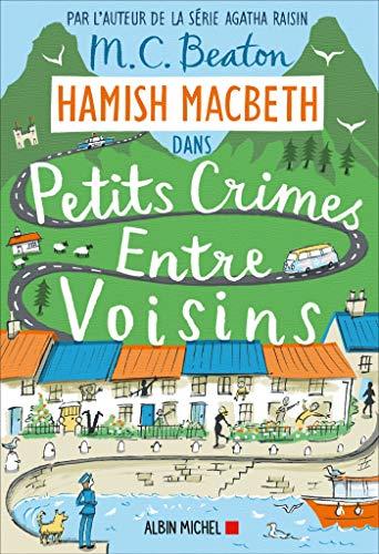 Hamish Macbeth 9 - Petits crimes entre voisins ... [French] 2226444629 Book Cover