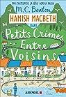 Hamish Macbeth, tome 9 : Petits crimes entre voisins par Beaton