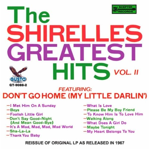 Don't Say Goodnight and Mean Goodbye by The Shirelles on