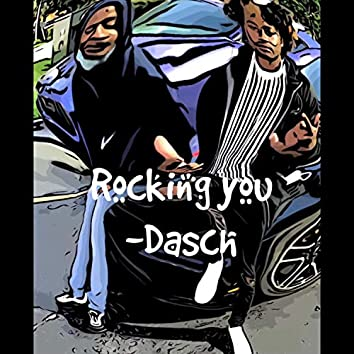 Rocking You