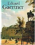 Eduard Gaertner - Edit Trost