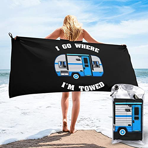 mengmeng Toalla de secado rápido con texto 'I Go Where I'm Towed Camping Remolque para deportes, gimnasio, viajes, yoga, camping, natación, súper absorbente, compacta, ligera, toalla de playa