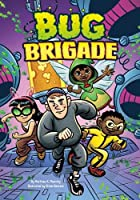 Bug Brigade (Side-Splitting Stories)