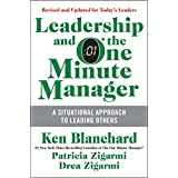 Leadership and the One Minute Manager Updated Ed: Increasing Effectiveness Through Situational Leadership II (English Edition)