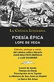 Lope de Vega: Poesía Épica, Colección La Crítica Literaria por el célebre crítico literario Juan Bautista Bergua, Ediciones Ibéricas