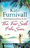 The Far Side of the Sun: An epic story of love, loss and danger in paradise . . .
