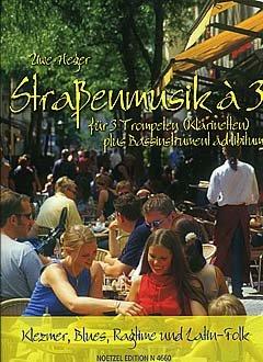 STRASSENMUSIK A 3 HEFT 1 - arrangiert für drei Stimmen - Trompete - (Klarinette) - Instrumente) [Noten / Sheetmusic] Komponist: HEGER UWE