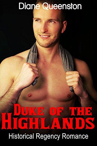 Historical Romance: Duke of the Highlands (Hi