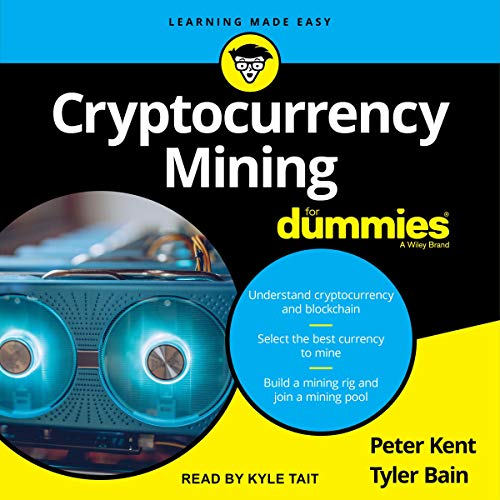 Cryptocurrency Mining for Dummies cover art