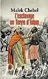 L'esclavage en terre d'Islam - Fayard/Pluriel - 18/10/2010