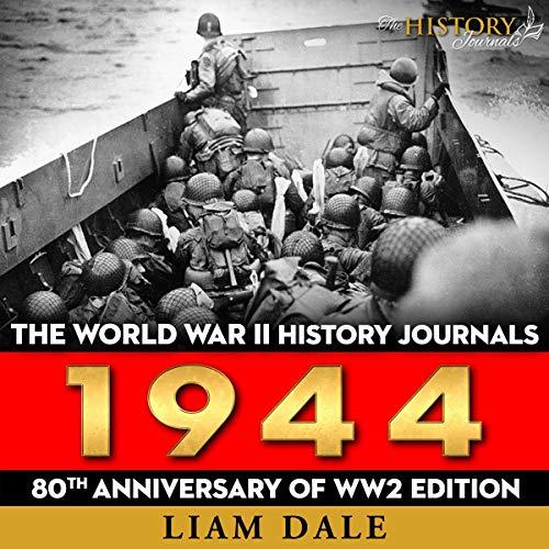 The World War II History Journals: 1944 cover art