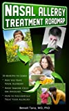 Nasal Allergy Treatment Roadmap (Treatment Roadmap Series)