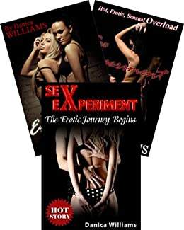 Sex Experiment: Bundle of Sex Stories (Books 1 - 3) Hot Erotica Stories (Sex Experiment Erotika Stories Book 4) by [Danica Williams]