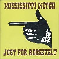 Just for Roosevelt