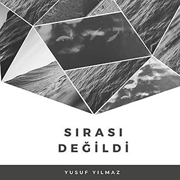 Sırası Değildi (feat. Yiğit Mahzuni)