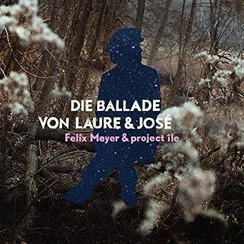 Die Ballade von Laure & José