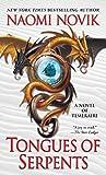 Tongues of Serpents: A Novel of Temeraire - Naomi Novik