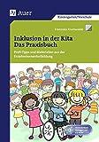 Inklusion in der Kita: Profi-Tipps und Materialien aus der Erzieherinnenfortbildung