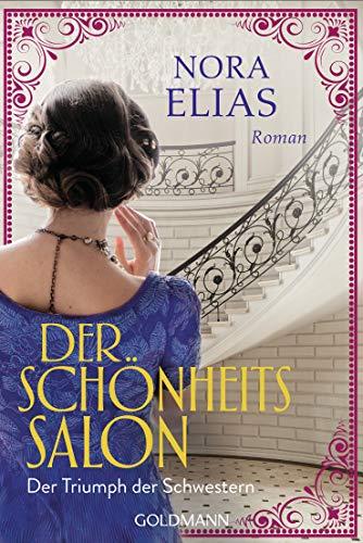 Der Schönheitssalon 2: Der Triumph der Schwestern - Roman