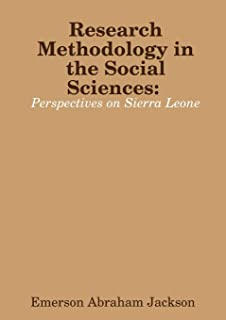 Research Methodology in the social sciences: Perspectives on Sierra Leone