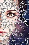 Iron Flowers 2 – Die Kriegerinnen