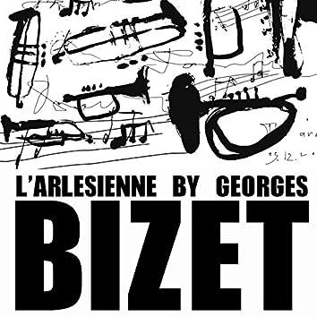 L'arlesienne by Georges Bizet