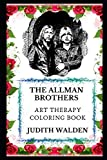 The Allman Brothers Art Therapy Coloring Book (The Allman Brothers Art Therapy Coloring Books)