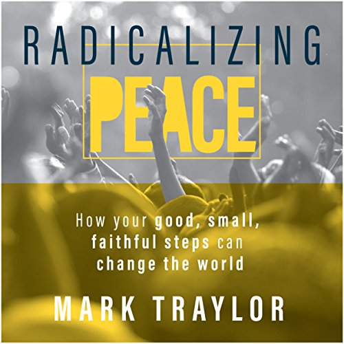 Radicalizing Peace audiobook cover art