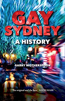 Gay Sydney: A History by [Garry Wotherspoon]
