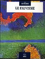 Le Fauvisme de Jean Leymarie