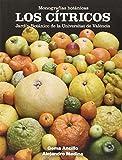 Cítricos,Los (Monografías botánicas)
