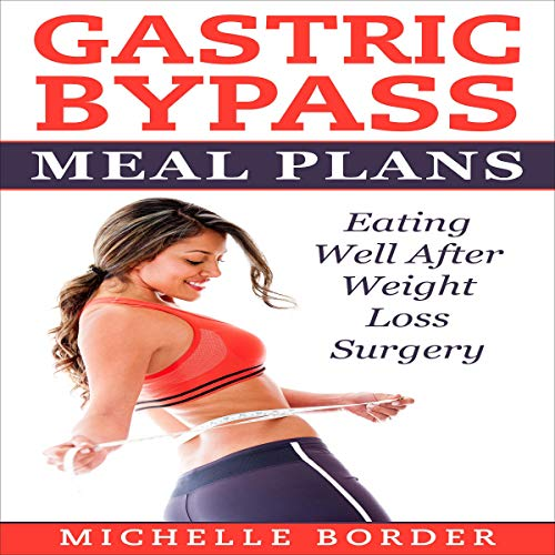 Gastric Bypass Meal Plans audiobook cover art
